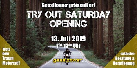 Gesslbauer präsentiert: Try Out Saturday Opening Tickets