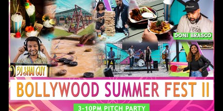 Pitch Stratford and Bombay Funkadelic presents:  BOLLYWOOD SUMMER FEST II tickets