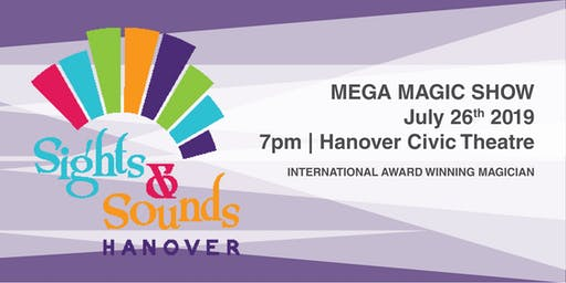 Mega Magic Show - Hanover Sights & Sounds Festival