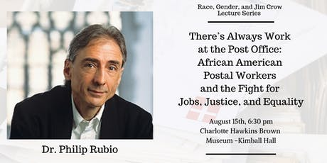 Race, Gender, and Jim Crow Lecture Series- Dr. Rubio tickets