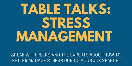 Table Talk: Stress Management during Job Search  tickets