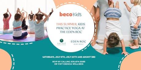 This Summer, Kids practice Yoga at Eden Roc Miami Beach tickets