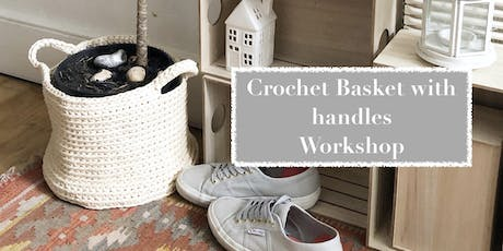 Crochet Basket with handles Workshop tickets