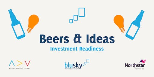Beers & Ideas series: Investment Readiness