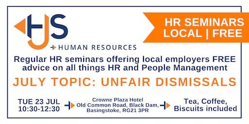 HJS *FREE* Seminar in Basingstoke: Unfair Dismissals - 23rd July