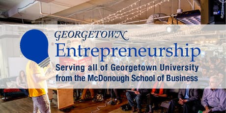 Georgetown Entrepreneurship Summer Launch Showcase tickets