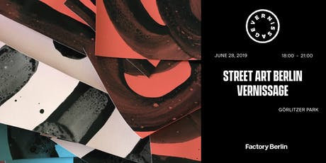 Street Art Berlin Vernissage Tickets