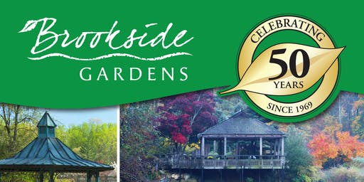 Brookside Gardens 50th Anniversary Celebration