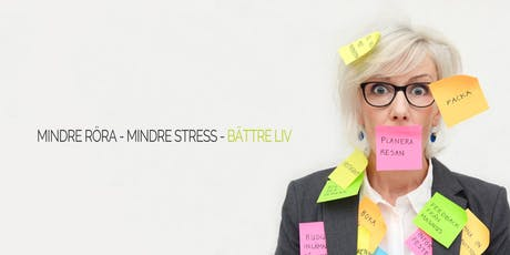 Frukostföreläsning: Skapa ordning - spara tid, pengar och stress! biljetter