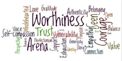Worthiness as a Way of Life