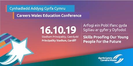 Cynhadledd Addysg Gyrfa Cymru / Careers Wales Education Conference  tickets