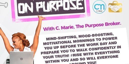 Rise On Purpose! #MorningPowerups