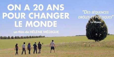 Ciné philo : on a 20 ans pour changer le monde billets