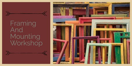 Framing & Mounting Workshop tickets