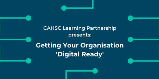 Getting Your Care Organisation 'Digital Ready'
