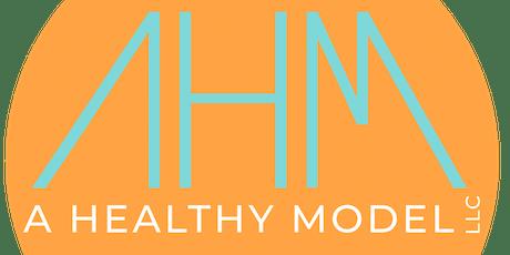 AHealthyModel LLC Workshop tickets