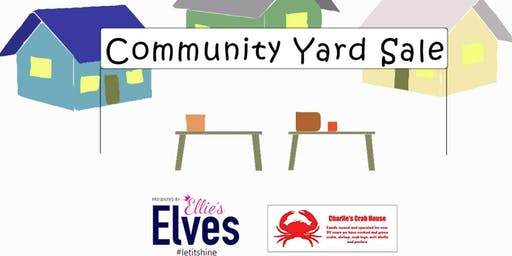 Community Yard Sale hosted by Ellie's Elves
