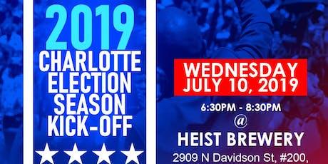 2019 Charlotte Election Season Kick-Off tickets