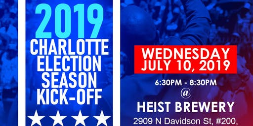 2019 Charlotte Election Season Kick-Off