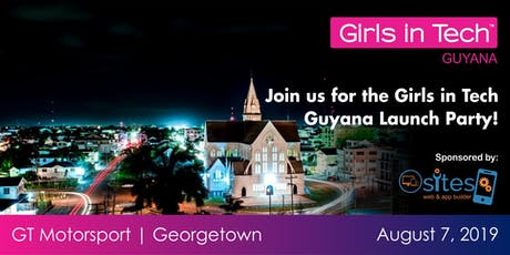 Launch of Girls in Tech - Guyana Chapter tickets