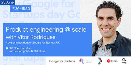 Product Engineering @ Scale with Vitor Rodrigues tickets