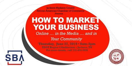 SBA: How to Market Your Business tickets