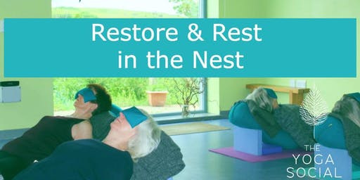 Restore & Rest at the Nest!