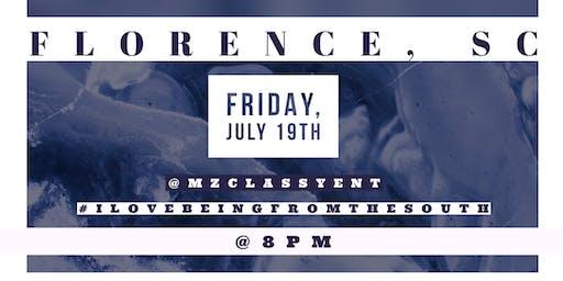 MzClassyEnt Network Promo Run : Florence, SC