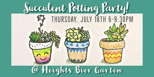 Succulent Potting Party @ Heights Bier Garten!