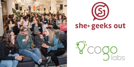 She+ Geeks Out in Boston June Networking Event sponsored by Cogo Labs tickets