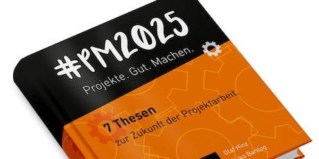 Meetup #PM2025 | Unterscheiden ohne zu trennen: Projektarbeit der Zukunft Tickets