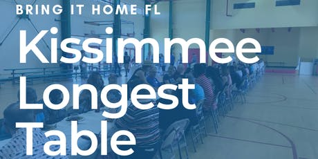 Bring It Home FL - Kissimmee's Longest Table tickets
