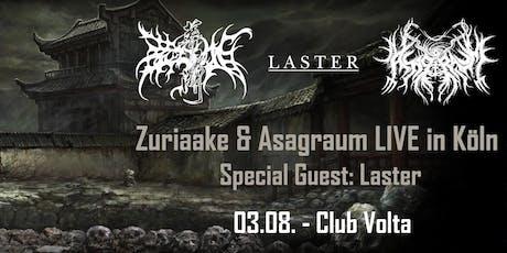 Zuriaake 葬尸湖 und Asagraum LIVE in Köln - Special Guest: Laster tickets