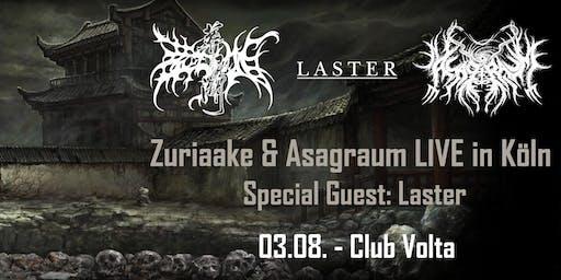 Zuriaake 葬尸湖 und Asagraum LIVE in Köln - Special Guest: Laster