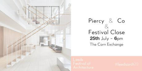 Leeds Festival of Architecture: Piercy & Co talk, Competition Winner & Festival Close tickets