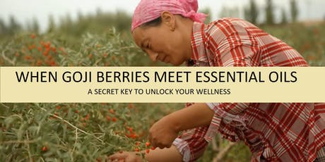 When Gojiberries meet essential oils: A secret key to unlock your overall w tickets