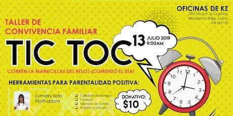 Taller de Convivencia Familiar Tic Toc tickets