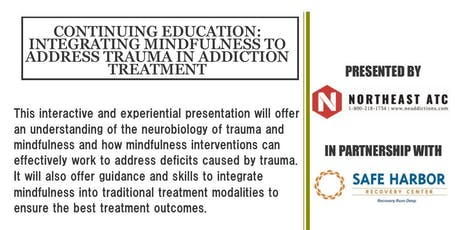 Continuing Education: Integrating Mindfulness to Address Trauma tickets