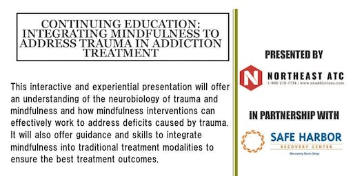 Continuing Education: Integrating Mindfulness to Address Trauma