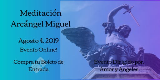 Meditación Arcángel Miguel