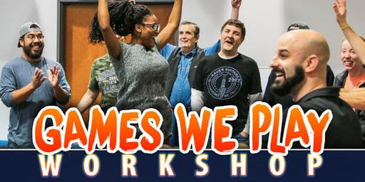 Games We Play Workshop - October 17th 2019
