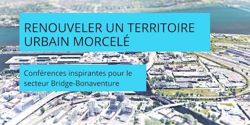 Colloque | Renouveler un territoire urbain morcelé