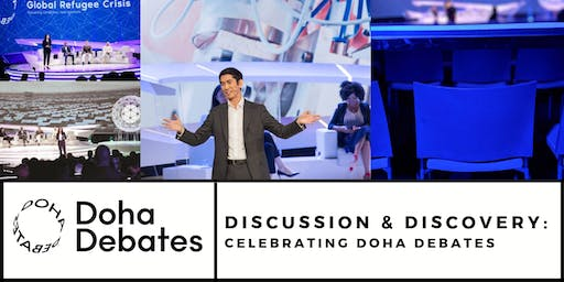 Discussion & Discovery: Celebrating Doha Debates
