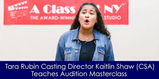 Tara Rubin Casting Director Kaitlin Shaw (CSA) Teaches Audition Masterclass