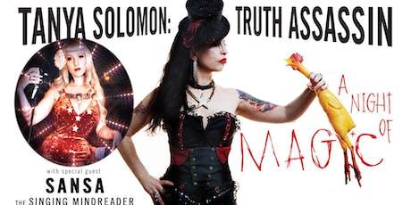 Tanya Solomon: Truth Assassin A Night of Magic tickets