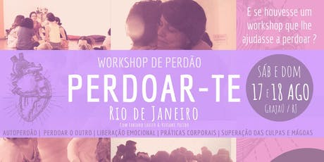 Perdoar-te RJ - Workshop do Perdão ingressos