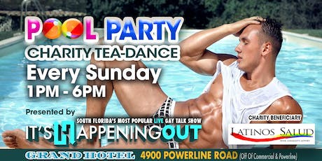 Weekly Charity Pool Party Benefiting Latinos Salud! tickets