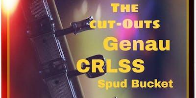 The Cut-Outs, Genau, CRLSS, and Spud Bucket
