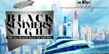 SAT. 8/10 Celebrity All Black Attire On The Sea tickets