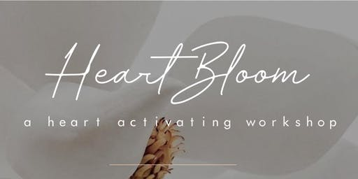 Heart Bloom - Heart Activating Workshop